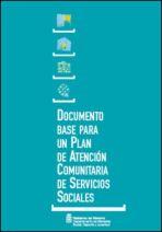 Documento base para un plan de atención comunitaria de servicios sociales