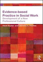 Evidence-based practice in Social Work. Development of a new professional culture