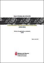 Plan Integral de Atención a las Personas con Discapacidad en Navarra 2010-2013. Informe de seguimiento y evaluación 2013