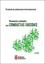Protocolo de colaboración interinstitucional. Prevención y actuación ante conductas suicidas