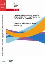 Viabilidad de los Centros Especiales de Empleo. Alternativas de futuro para los Centros Especiales de Empleo