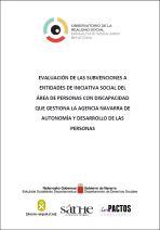Evaluación de las subvenciones a entidades de iniciativa social del Área de Personas con Discapacidad que gestiona la Agencia Navarra de Autonomía y Desarrollo de las Personas