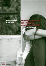 """Evaluación del programa """"Atención a personas con Trastorno Mental Grave (TMG), 2005-2009"""""""