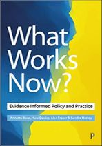What works now? Evidence-informed policy and practice