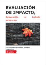 Evaluación de impacto; Subvención al trabajo autónomo