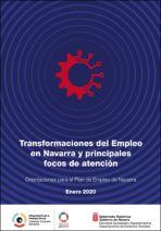 Transformaciones del empleo en Navarra y principales focos de atención. Orientaciones para el Plan de Empleo de Navarra