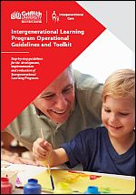 Intergenerational learning program operational guidelines and toolkit. Step-by-step guidelines for the development, implementation and evaluation of intergenerational learning programs