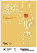 Estrategias de sensibilización y captación para el fomento del acogimiento familiar. Revisión autonómica e internacional