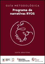 Programa de narrativas RYOS. Guía metodológica
