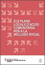 Els plans locals d\'acció comunitària per a la inclusió social