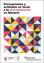 Percepciones y actitudes en torno a la discriminación en Navarra