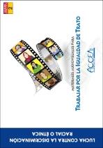 Materiales audiovisuales para trabajar por la igualdad de trato