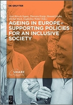 Ageing in Europe. Supporting policies for an inclusive society