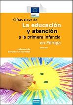 Cifras clave de la educación y atención a la primera infancia en Europa. Informe de Eurydice y Eurostat