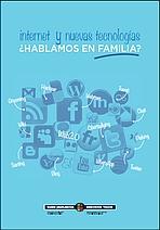 Internet y nuevas tecnologías ¿Hablamos en familia?