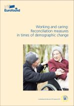 Working and caring: reconciliation measures in times of demographic change