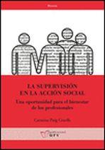 La supervisión en la acción social. Una oportunidad para el bienestar de los profesionales
