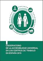 Accesibilidad universal en los centros de trabajo en España 2015