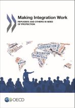 Making integration work. Refugees and others in need of protection