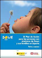 III Plan de Acción para las personas con síndrome de Down y sus familias en España