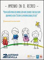 Guía para desarrollar habilidades sociales en alumnos con TEA en el entorno educativo