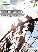 Missed opportunities: a review of recent evidence into children and young people's mental health