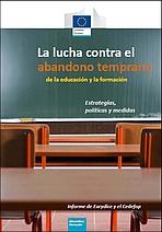 La lucha contra el abandono temprano de la educación y la formación en Europa: estrategias, políticas y medidas