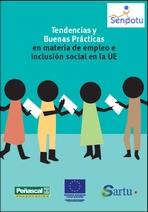 Tendencias y buenas prácticas en materia de empleo e inclusión social en la UE = Enpleguari eta gizarteratzeari buruz Europar Batasuneko joerak eta jardunbide egokiak