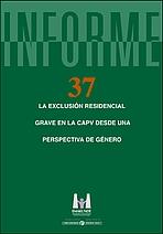 La exclusión residencial grave en la CAPV desde una perspectiva de género