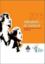Indicadores de juventud 2015. Panorámica de la juventud de Euskadi