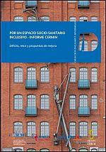 Por un espacio socio-sanitario inclusivo. Informe CERMIN: déficits, retos y propuestas de mejora
