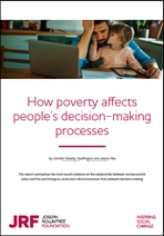 How poverty affects people's decision-making processes
