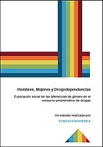 Hombres, mujeres y drogodependencias. Explicación social de las diferencias de género en el consumo problemático de drogas