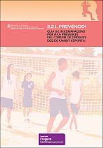 3, 2, 1... Prevenció! Guía de recomanacions per a la prevenció del consum de drogues des de l'àmbit esportiu
