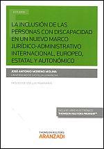 Régimen jurídico de la inclusión de las personas con discapacidad