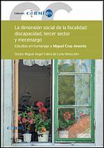 La fiscalidad de la discapacidad, el tercer sector y las políticas de mecenazgo en España