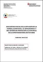 Diagnóstico social de la situación de la familia, la infancia, la adolescencia y del sistema de protección a la infancia de la Comunidad Foral de Navarra