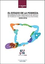 El estado de la pobreza, 7º informe. Seguimiento del indicador de riesgo de pobreza y exclusión social en España 2008-2016