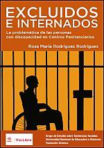 Excluidos e internados: la problemática de las personas con discapacidad en centros penitenciarios