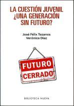 La cuestión juvenil, ¿una generación sin futuro?