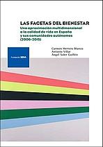Las facetas del bienestar: Una aproximación multidimensional a la calidad de vida en España y sus comunidades autónomas (2006-2015)