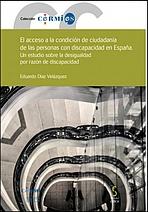 El acceso a la condición de ciudadanía de las personas con discapacidad en España. Un estudio sobre la desigualdad por razón de discapacidad