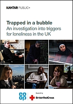Trapped in a bubble. An investigation into triggers for loneliness in the UK