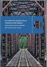 Los aspectos sociales en la contratación pública: guía práctica para entidades del Tercer Sector Social