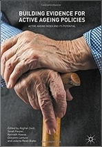 The Active Ageing Index: A tool to develop the strategy of active ageing in the Basque Country (Spain). En: Building evidence for active ageing policies. Active ageing index and its potential