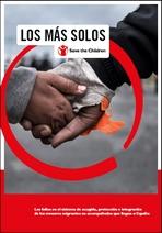 Los más solos. Los fallos del sistema de acogida, protección e integración de los menores migrantes no acompañados que llegan a España