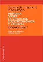Memoria sobre la situación socioeconómica y laboral de España, 2017
