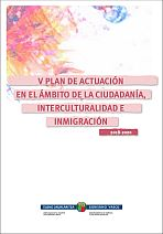 V Plan de Actuación en el Ámbito de la Ciudadanía, Interculturalidad e Inmigración 2018-2020