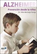 Alzheimer. Prevención desde la niñez