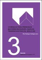 Viviendas para personas mayores en Europa. Nuevas tendencias para el siglo XXI